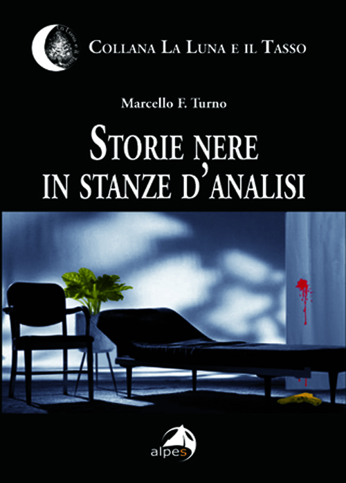 Storie nere in stanze d'analisi